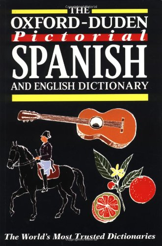 The Oxford-Duden Pictorial Spanish and English Dictionary (English and Spanish Edition) ()