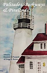 Palisades, Parkways & Pinelands: An anthology of contemporary New Jersey poets