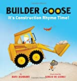 Builder Goose: It's Construction Rhyme Time!