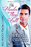 The Harder They Fall, Trish Jensen, 1611941261