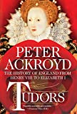 Tudors: The History of England from Henry VIII to