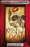 """""""Kiss the Dead (Anita Blake Vampire Hunter 21)"""" av Laurell K. Hamilton"""