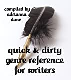 Quick & Dirty Genre Reference for Writers