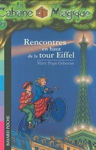 """Afficher """"La Cabane magique n° 30 Rencontres en haut de la tour Eiffel"""""""
