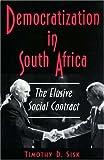Democratization in South Africa 9780691036229