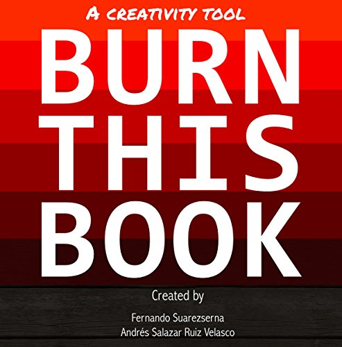 Burn This Book: A Creativity Tool (Personal Transformation Books Series)