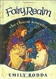 The Charm Bracelet (Fairy Realm, No. 1)