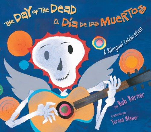 The Day of the Dead / El Dia De Los Muertos [Bob Barner] (Tapa Blanda)