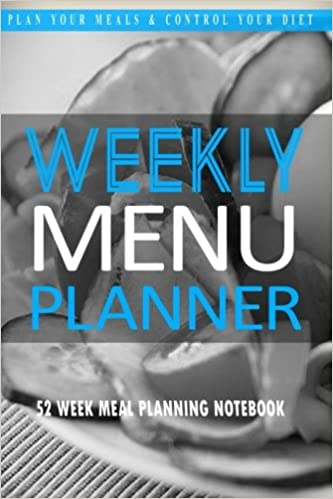 weekly menu planner plan your meals and control your diet blank