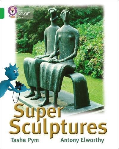 Super Sculptures (Collins Big Cat) pdf