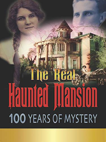 The Real Haunted Mansion ()