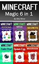 Minecraft: Magic 6 In 1 (minecraft Potions, Minecraft Witch, Minecraft Secrets, Minecraft Ender Pearl, Minecraft Spawn Egg, Minecraft Mooshroom, Minecraft Bundle)