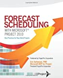 Forecast Scheduling with Microsoft Project 2010