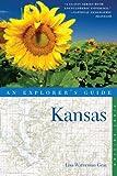 Explorer's Guide Kansas (Explorer's Complete Book 0)