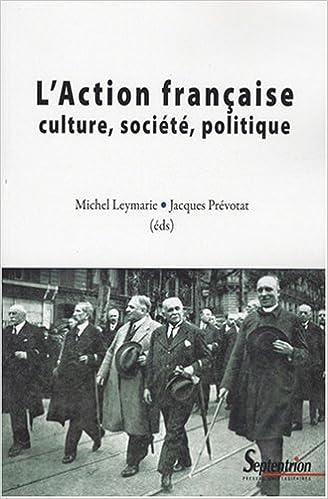 En ligne L'Action Française. Culture, société, politique pdf ebook