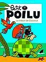 Petit Poilu, tome 9 : Le trésor de Coconut par Bailly