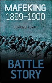 Book Battle Story: Mafeking 1899-1900