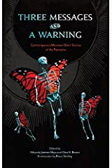 Three Messages and a Warning: Contemporary Mexican Short Stories of the Fantastic Paperback