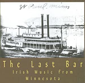The Last Bar: Irish Music From Minnesota