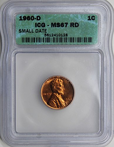 1960 D Small Date Lincoln Wheat Cent MS-67 ICG RD