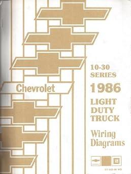 1986 chevrolet light duty truck wiring diagrams 10 30 series ck rh amazon com