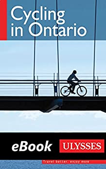 Cycling in Ontario by [Lynes, John, Arial, Tracey]