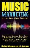 Music Marketing in the New Music Economy