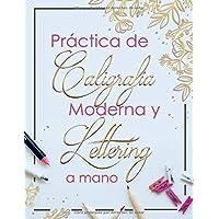 Practica de Caligrafia Moderna y Lettering a Mano: