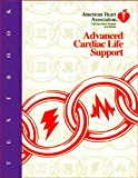 Textbook of Advanced Cardiac Life Support, , 0874936268