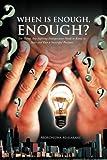 When Is Enough, Enough?, Morongwa Makakane, 147974199X