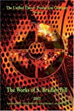 The Works of S. Bradley Pell-2007, Steven Pell, 1424180457