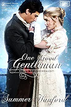 One Good Gentleman: Rules of Refinement Book One (The Marriage Maker 5) by [Hanford, Summer]