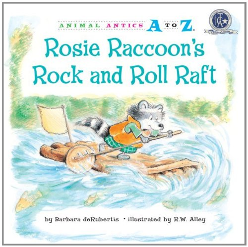 Rosie Raccoon's Rock and Roll Raft (Animal Antics A to Z) pdf epub