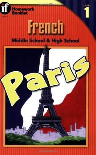 (French Homework Booklet, Middle School / High School, Level 1 (Homework Booklets) (English and French Edition))