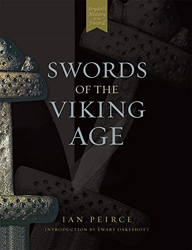 Swords of the Viking Age (Ewart Oakeshott Records Of The Medieval Sword)