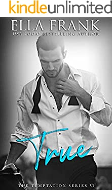 True (Temptation Series Book 6)