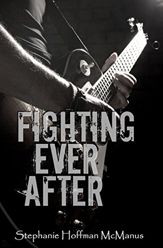 Fighting Ever After (Ever After 3) by [McManus, Stephanie Hoffman]