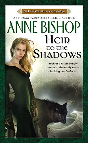 (Heir to the Shadows (Black Jewels, Book)