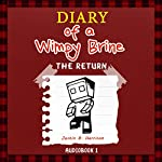 Diary of a Wimpy Brine: The Return, Book 1  | Justin B. Harrison