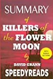 img - for Summary of Killers of the Flower Moon by David Grann: The Osage Murders and the Birth of the FBI - Finish Entire Book in 15 Minutes (SpeedyReads) book / textbook / text book
