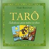 Tarô. Sabedoria Para Todos os Dias
