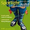 Spotlight Audio - Scotland. 1/2012: Englisch lernen Audio - Schottland Hörbuch von  div. Gesprochen von:  div.