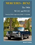 MERCEDES-BENZ, The 1960s, W111C and W112C: From the 220SE Coupe to the 280SE 3.5 Cabriolet