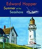 Edward Hopper: Summer at the Seashore (Adventures in Art)