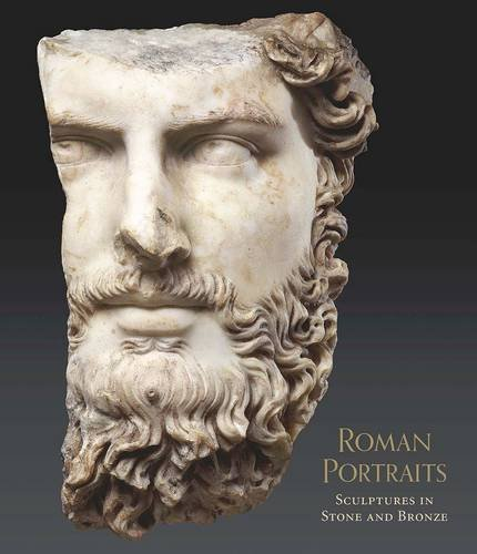 Roman Portraits: Sculptures in Stone and Bronze in the Collection of The Metropolitan Museum of (Metropolitan Museum Art Sculpture)