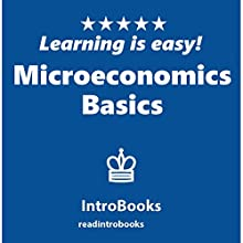 Microeconomics Basics Audiobook by IntroBooks Narrated by Andrea Giordani