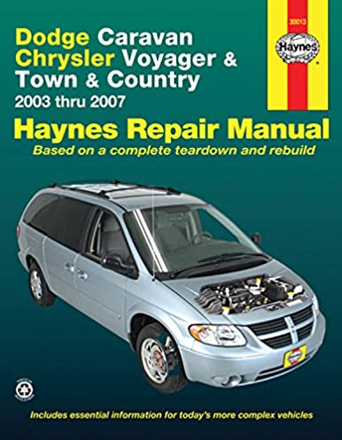 dodge caravan chrysler voyager and town country 2003 thru 2007 rh amazon com 2006 dodge grand caravan user manual 2006 dodge grand caravan user manual