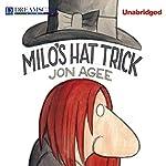 Milo's Hat Trick | Jon Agee