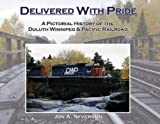 Delivered with Pride, Jon A. Severson, 1886028893