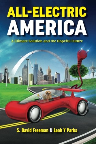 All Electric America: A Climate Solution and the Hopeful Future (Giga Grid)